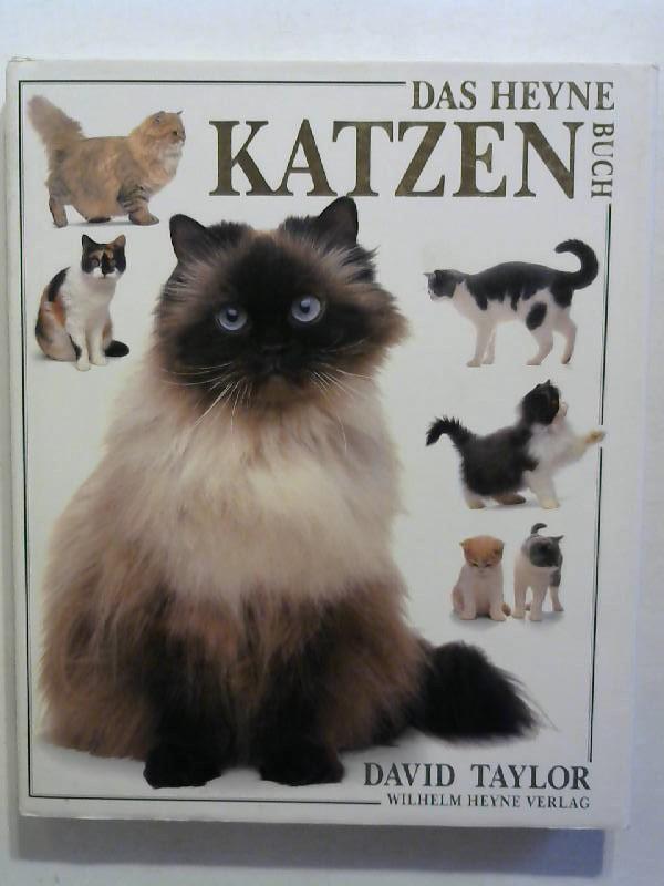 Taylor, David: Das Heyne Katzen Buch.