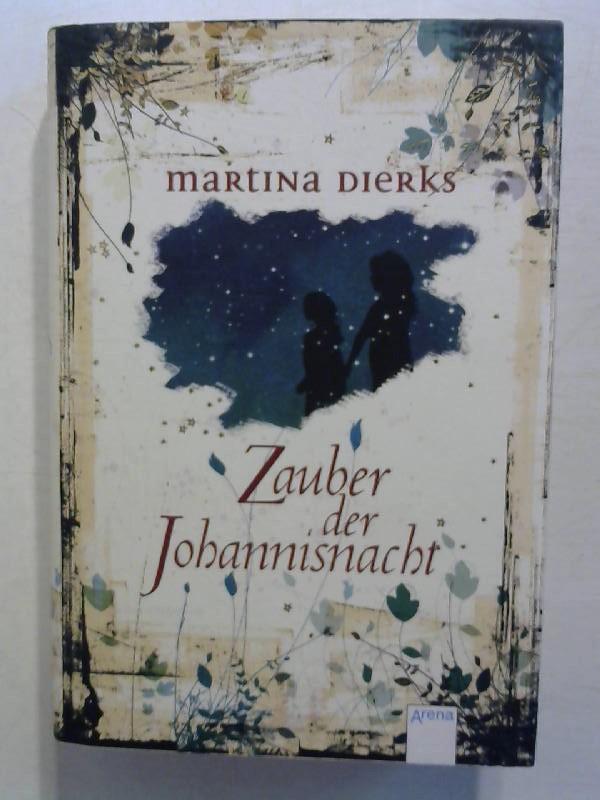 Zauber der Johannisnacht.