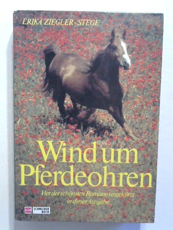 Ziegler-Stege, Erika: Wind um Pferdeohren.