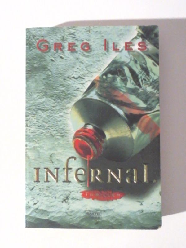 Infernal: Thriller Aufl. 6