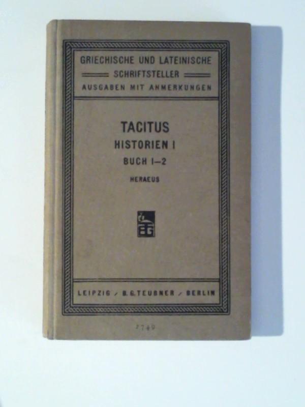 Tacitus Historien 1 Buch  1 - 2 Cornelii Taciti Historiarum Libri Qui Supersunt