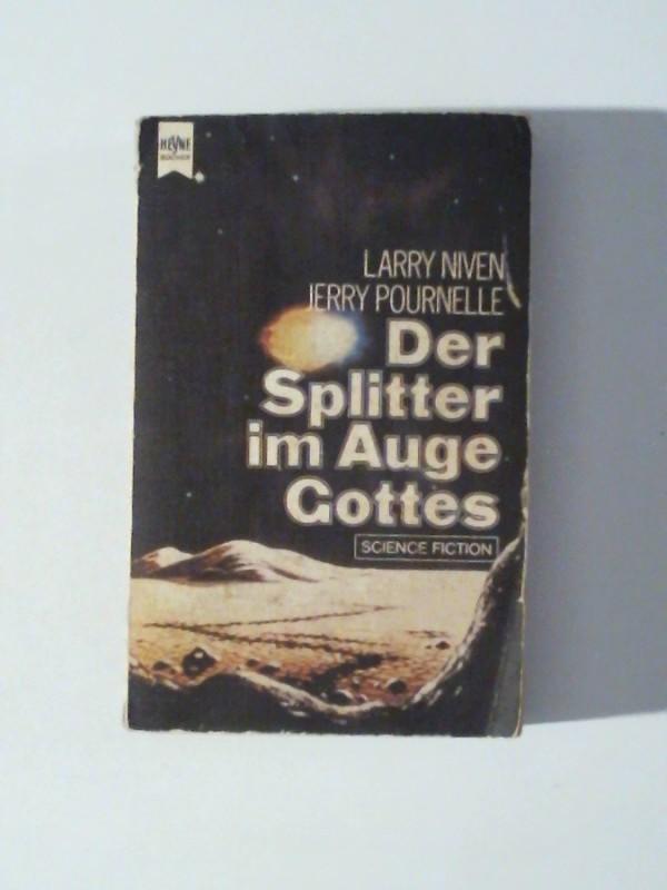 Niven, Larry und Jerry Pournelle: Der Splitter im Auge Gottes 3. Auflage