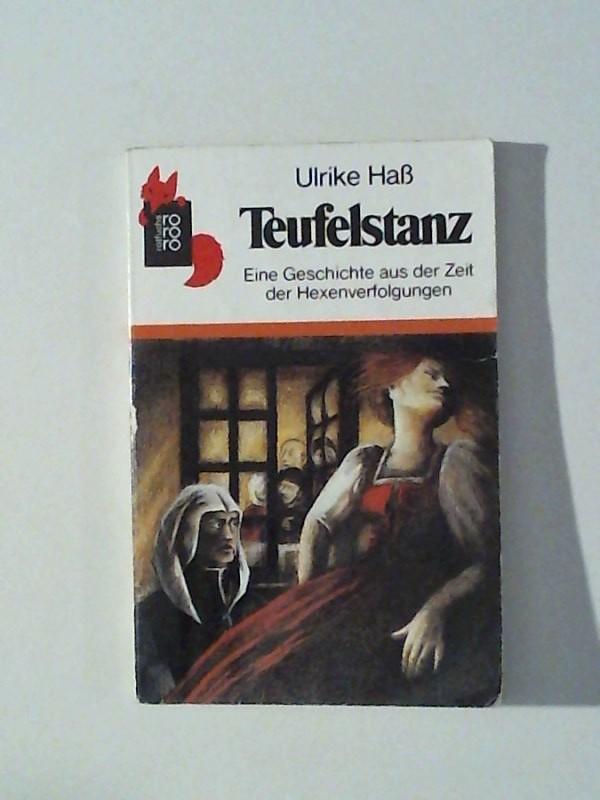 Teufelstanz Eine Geschichte aus der Zeit der Hexenverfolgung 59. - 62. Tausend