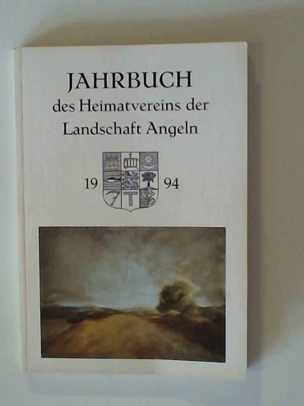 Jahrbuch des Heimatvereins der Landschaft Angeln 1994 58. Jahrgang 1994