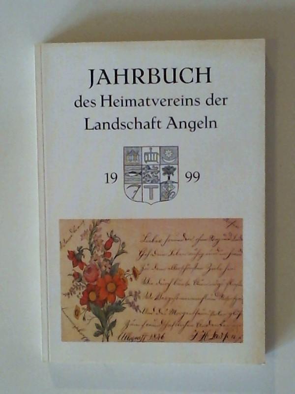 Jahrbuch des Heimatvereins der Landschaft Angeln 1999 63. Jahrgang 1999