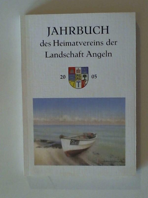 Jahrbuch des Heimatvereins der Landschaft Angeln 2005 69. Jahrgang 2005
