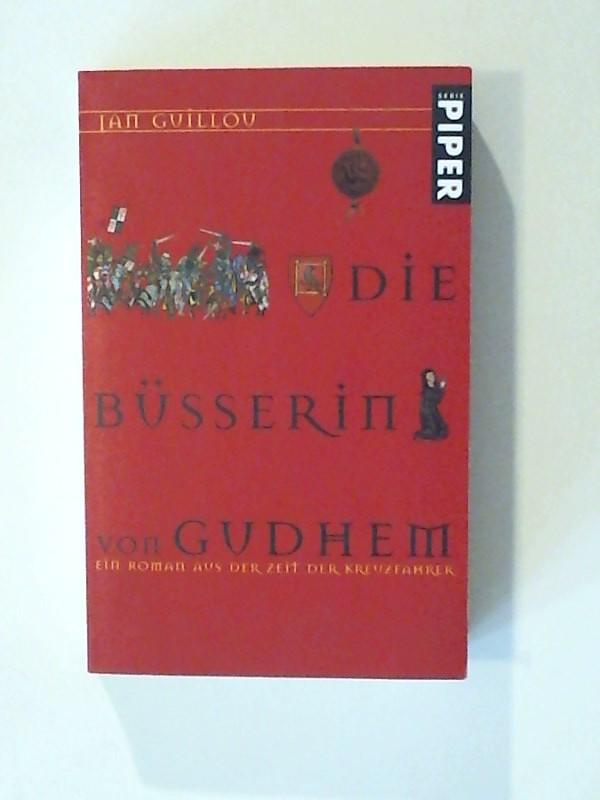 Die Büßerin von Gudhem Ein Roman aus der Zeit der Kreuzfahrer 3. Auflage