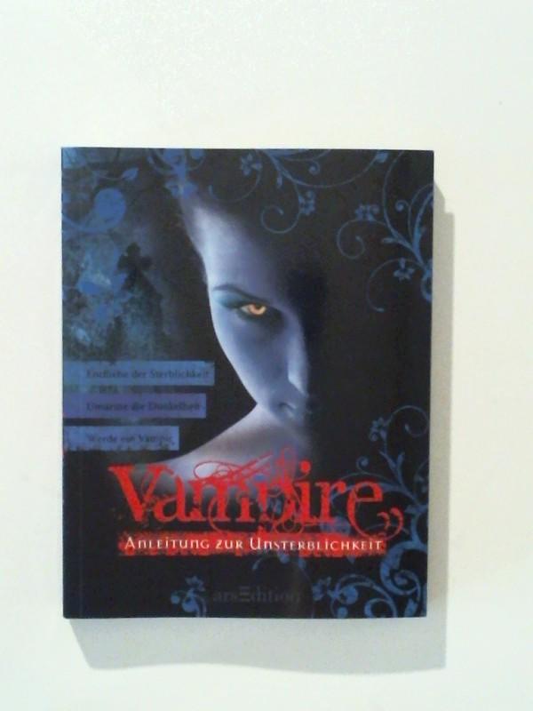 Gray, Amy: Vampire - Anleitung zur Unsterblichkeit