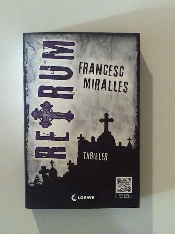 Miralles, Francesc: Retrum Leseexemplar, 1. Auflage