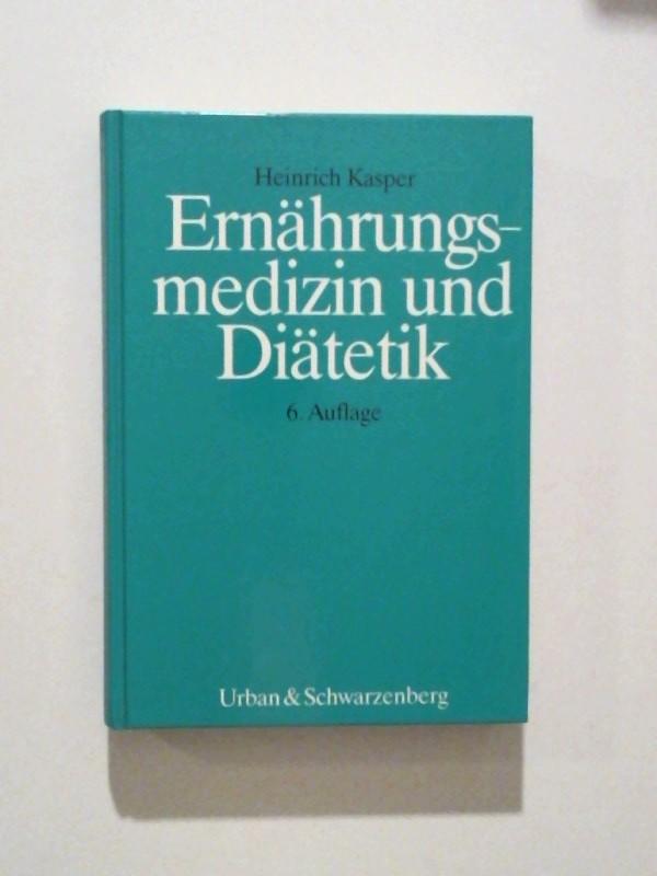 Ernährungsmedizin und Diätetik 6. Auflage