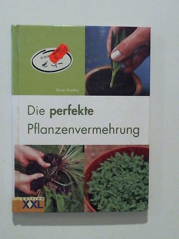 Die perfekte Pflanzenvermehrung