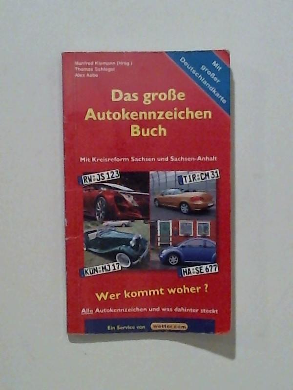 Das große Autokennzeichen Buch Mit Kreisreform Sachsen und Sachsen-Anhalt
