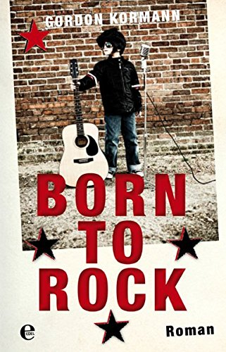 Born to Rock Roman Auflage: 1