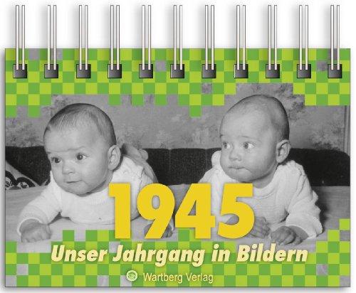 1945 - Unser Jahrgang