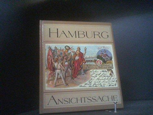 Hamburg Ansichtssache : die alte Hansestadt ins Gerede gebracht von vielen berühmten Leuten. aufgelesen u. mit Randbemerkungen versehen von