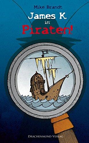 James K. in: Piraten! Auflage: 1.
