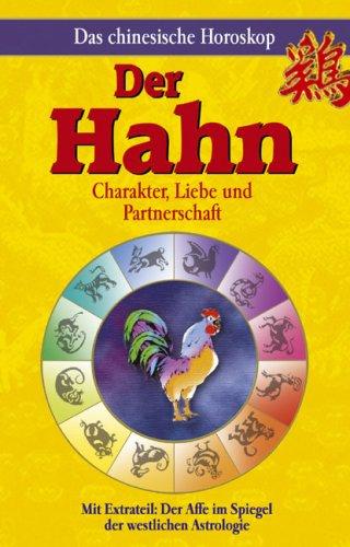 Der Hahn Charkter, Liebe und Partnerschaft