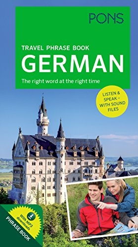 PONS Travel Phrase Book German The right word at the right time. With MP3 downloads Auflage: 2