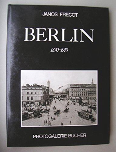 Berlin 1870-1910 Auflage: 1.