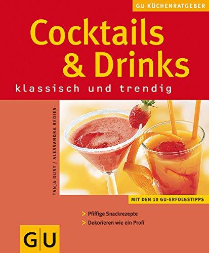Dusy, Tanja und Alessandra Redies: Cocktails und Drinks. Auflage: 4
