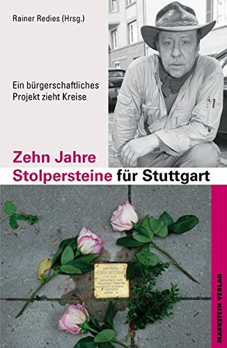 Zehn Jahre Stolpersteine für Stuttgart Ein bürgerliches Projekt zieht Kreise