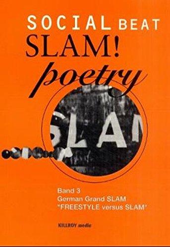 Slam! Poetry. Band 3. German Grand SLAM.