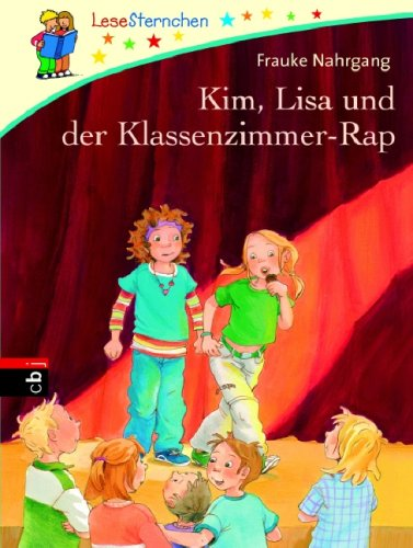 Kim, Lisa und der Klassenzimmer-Rap.