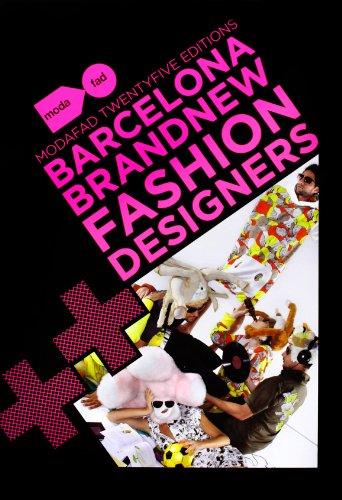 Barcelona Brand New Fashion Designers. Modafad 25 Editions