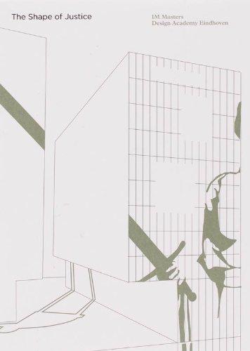 The Shape of Justice. Source 01 Design Academy Eindhofen IM Masters
