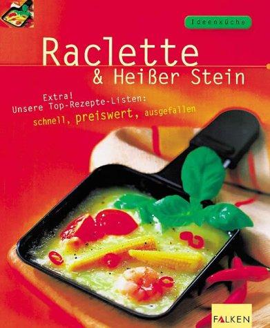 Raclette & Heisser Stein