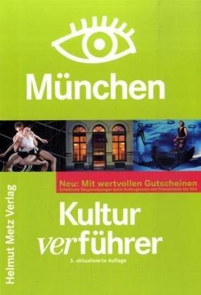 München Kulturverführer Neu: Mit wertvollen Gutscheinen