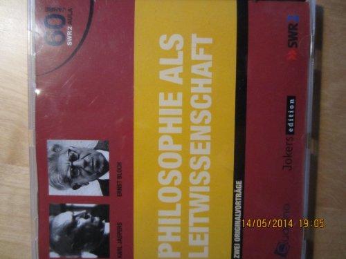 Philosophie als Leitwissenschaft - 2 Audio-CDs Zwei Originalvortäge - (SWR2)