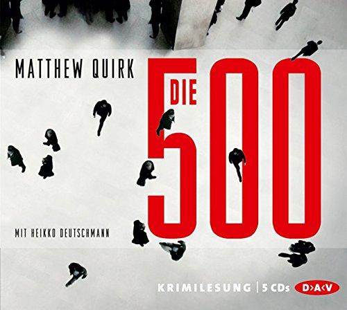 Die 500 Gekürzte Lesung. 376 Min.