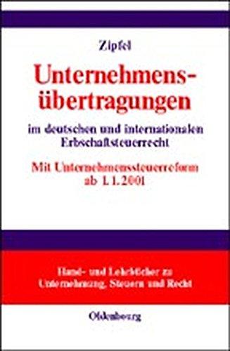 Unternehmensübertragungen im deutschen und internationalen Erbschs