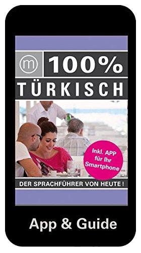 100% Sprachguide Türkisch inkl. App Für Ihr Smartphone. Der Sprachführer von heute,