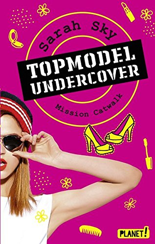 Topmodel undercover, Band 2: Mission Catwalk