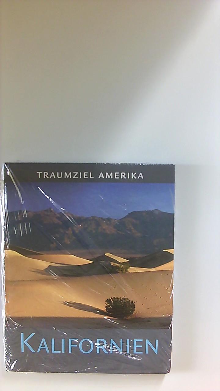 Kalifornien. Fotos Christian Heeb. Text Gunther Barth / Edition USA; Traumziel Amerika