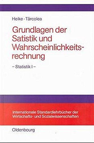 Grundlagen der Statistik und Wahrscheinlichkeitsrechnung. - Statistik I -