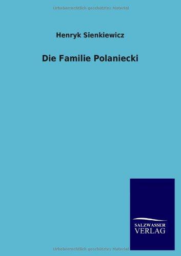 Henryk, Sienkiewicz: Die Familie Polaniecki