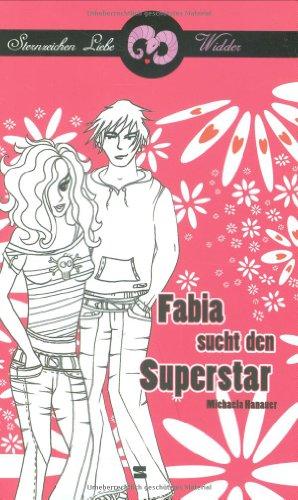 Fabia sucht den Superstar Sternzeichen Liebe - Widder
