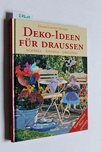 Deko-Ideen für draussen. Schnell - Einfach - Originell.