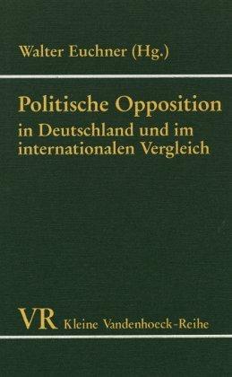 Politische Opposition in Deutschland und im internationalen Vergleich.