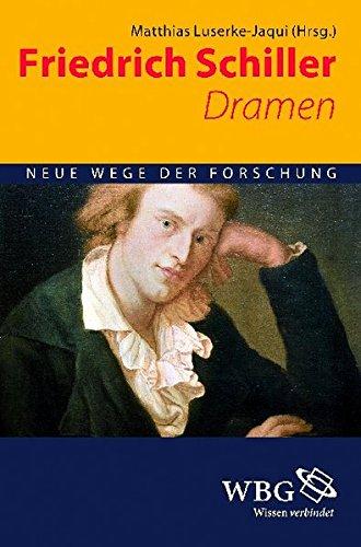 Friedrich Schiller. Dramen