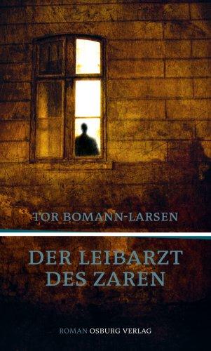 Der Leibarzt des Zaren Roman