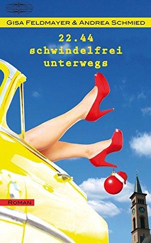 22.44 - Schwindelfrei unterwegs Roman