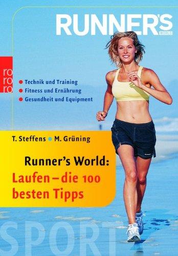Thomas, Steffens und Grüning Martin: Laufen, die 100 besten Tipps