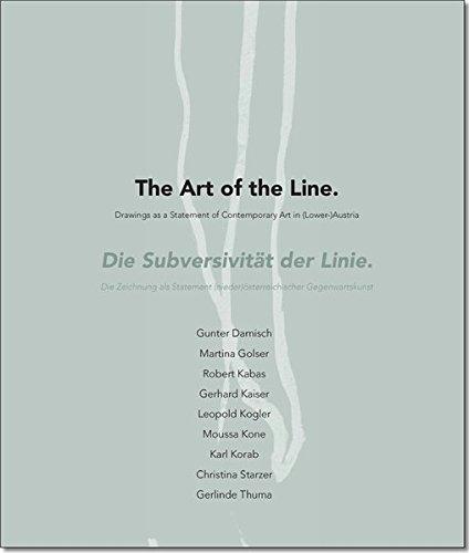 Subversiveness of the line. Die Subversivität der Linie Die Zeichnung als Statement (nieder)österreichischer Gegenwartskunst.
