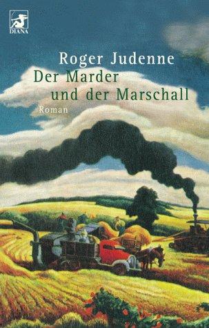 Der Marder und der Marschall. Roman.