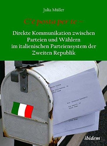 Julia, Müller: C'e posta per te Direkte Kommunikation zwischen Parteien und Wählern im italienischen Parteiensys