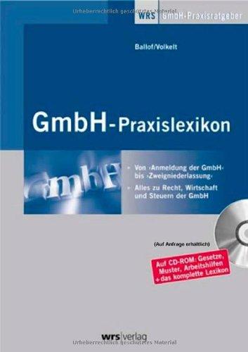 GmbH-Praxislexikon, m. CD-ROM Von